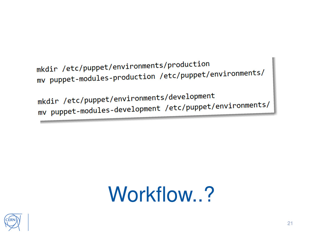 21 Workflow..?