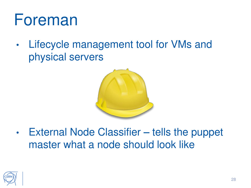Foreman • Lifecycle management tool for VMs and...