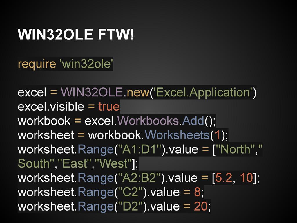 WIN32OLE FTW! require 'win32ole' excel = WIN32O...