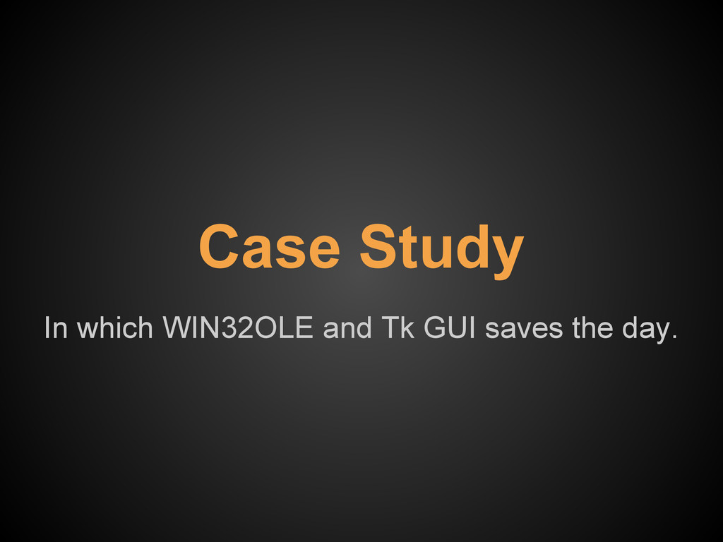 In which WIN32OLE and Tk GUI saves the day. Cas...