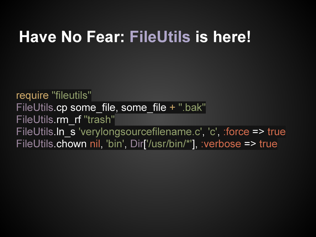 """Have No Fear: FileUtils is here! require """"fileu..."""