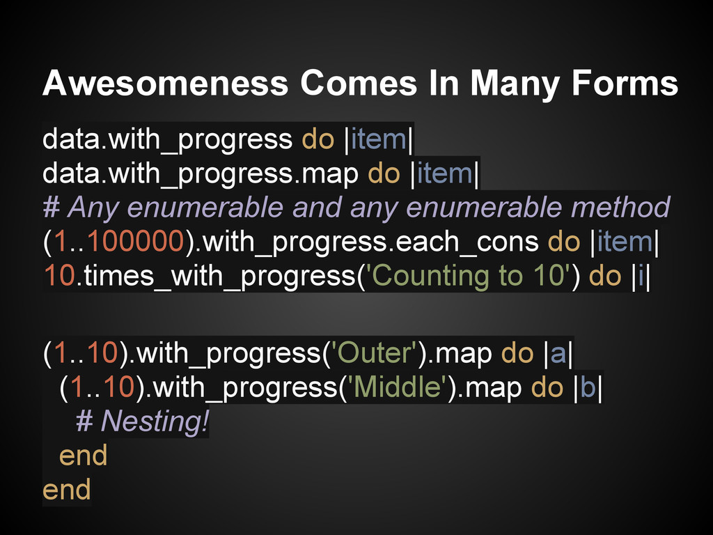Awesomeness Comes In Many Forms data.with_progr...