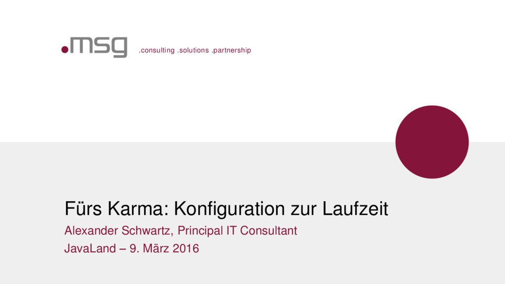 .consulting .solutions .partnership Fürs Karma:...