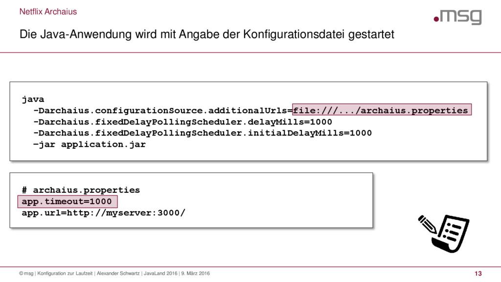 Netflix Archaius Die Java-Anwendung wird mit An...