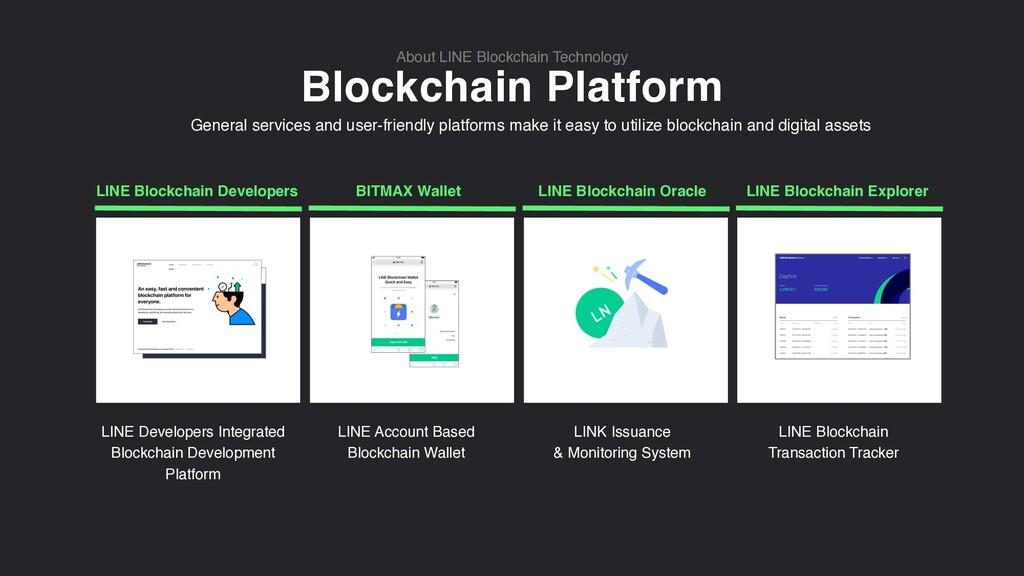 Blockchain Platform About LINE Blockchain Techn...
