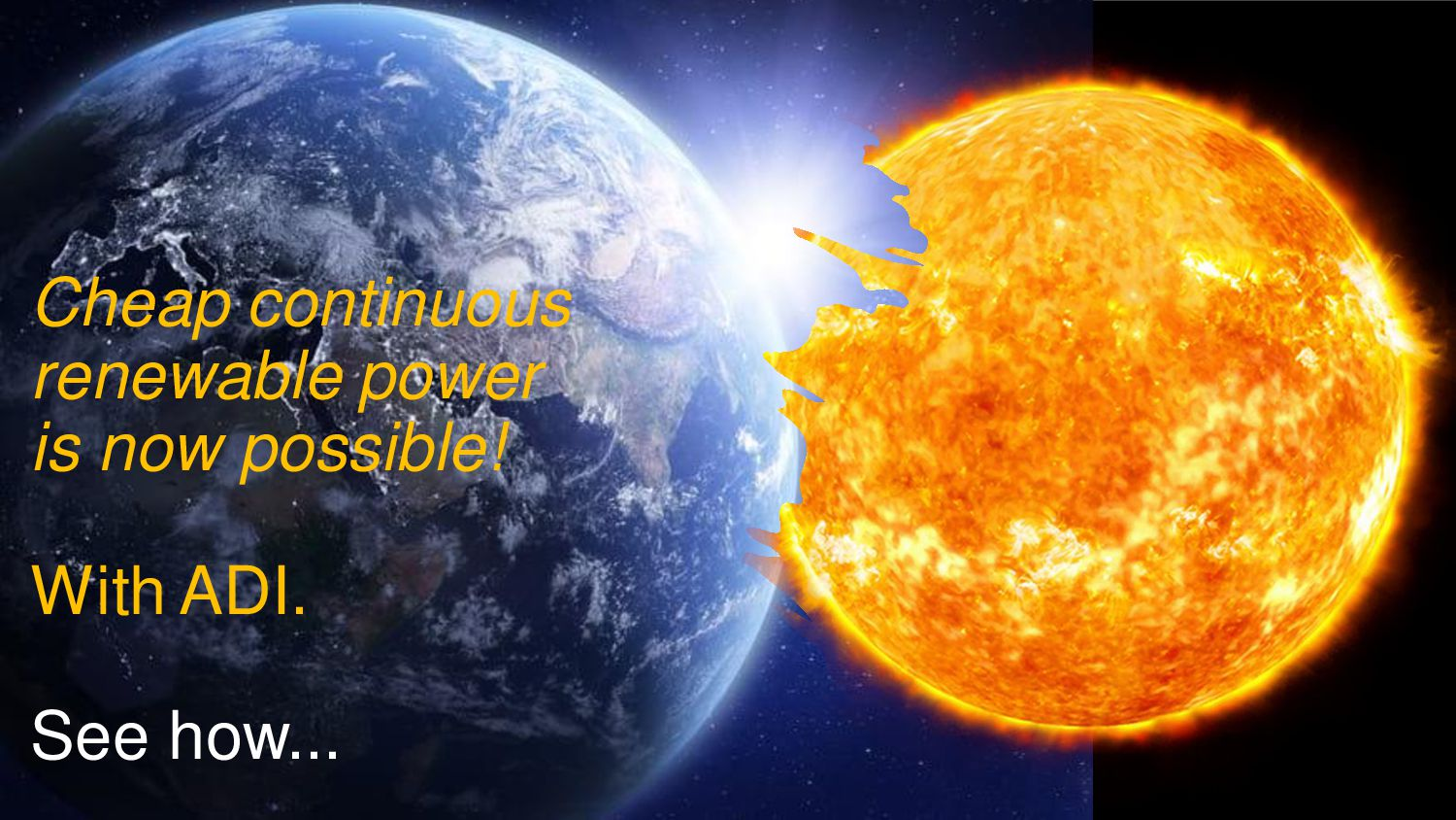 Cheap continuous renewable power is now possibl...