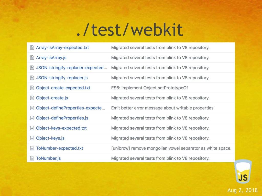 Aug 2, 2018 ./test/webkit