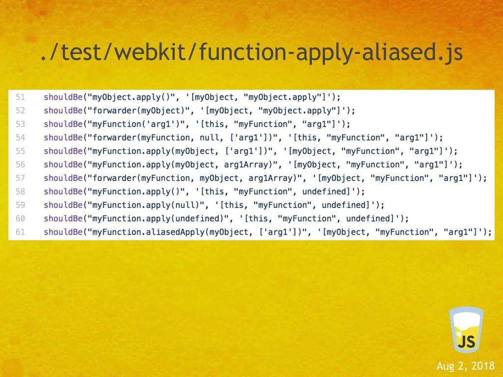 Aug 2, 2018 ./test/webkit/function-apply-aliase...