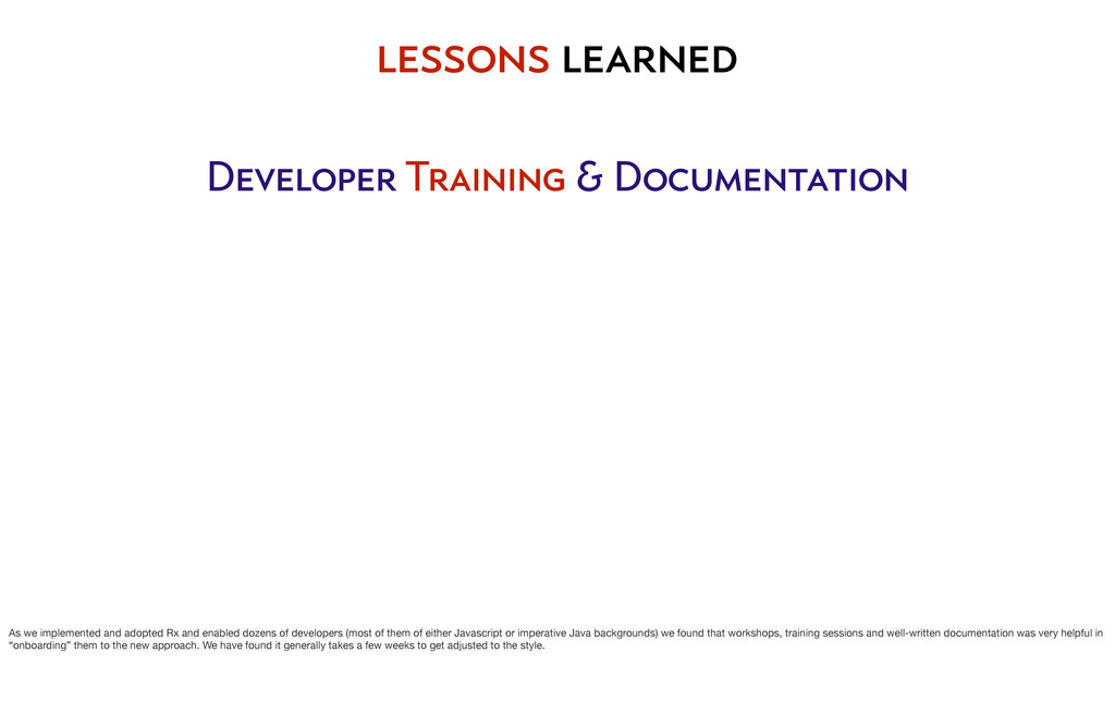 lessons learned Developer Training & Documentat...