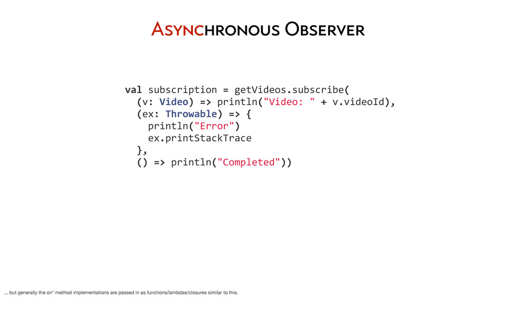 Asynchronous Observer 	