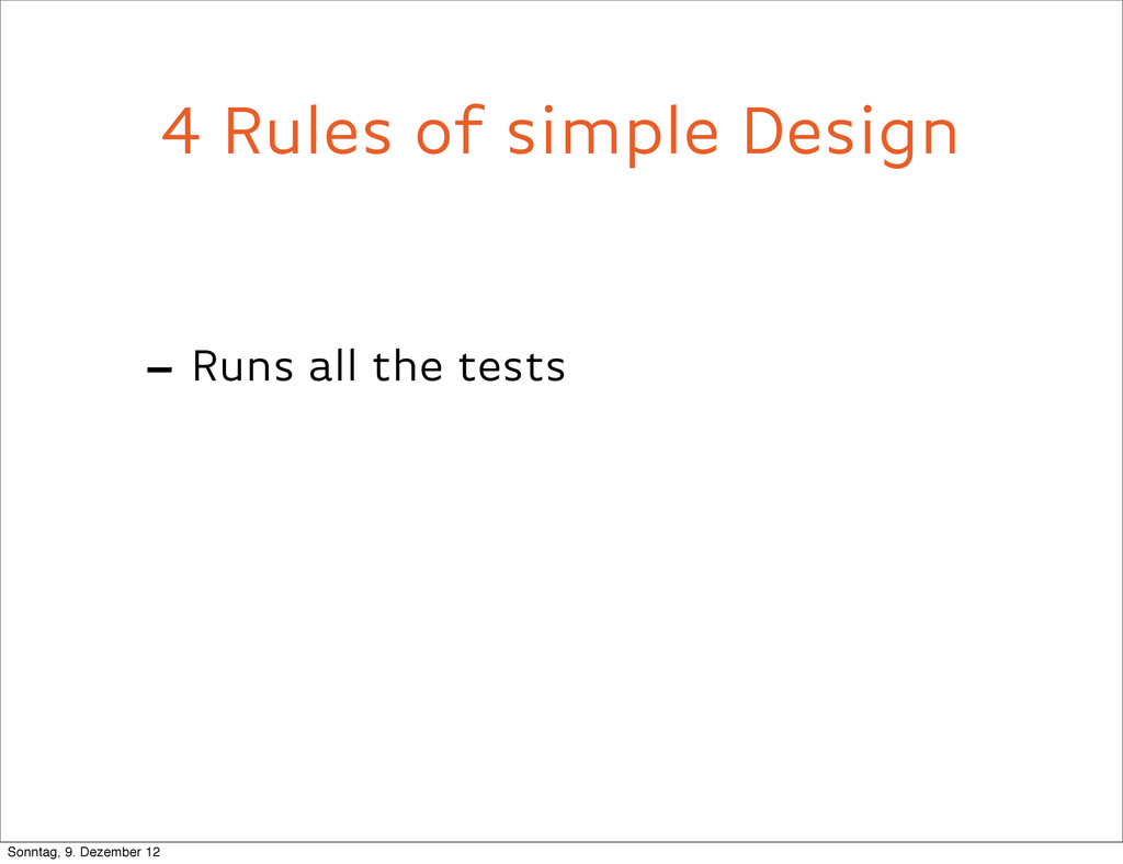4 Rules of simple Design - Runs all the tests S...