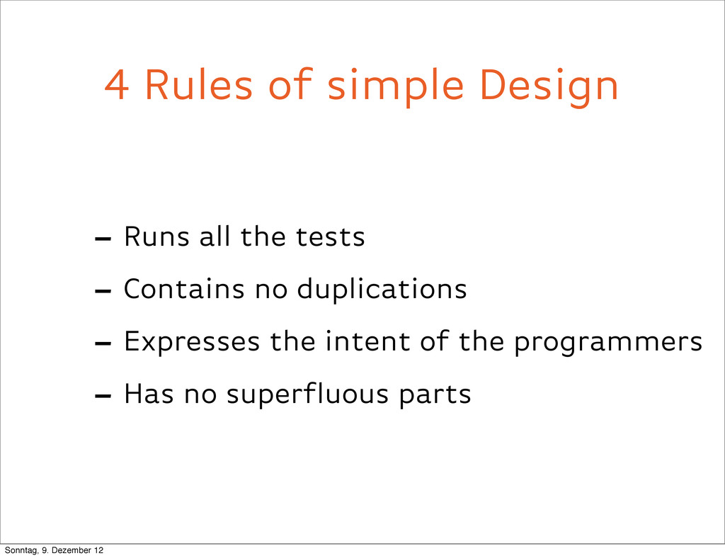 4 Rules of simple Design - Runs all the tests -...