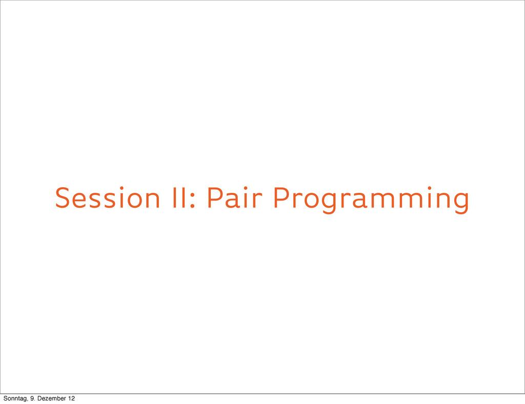 Session II: Pair Programming Primitive Obsessio...