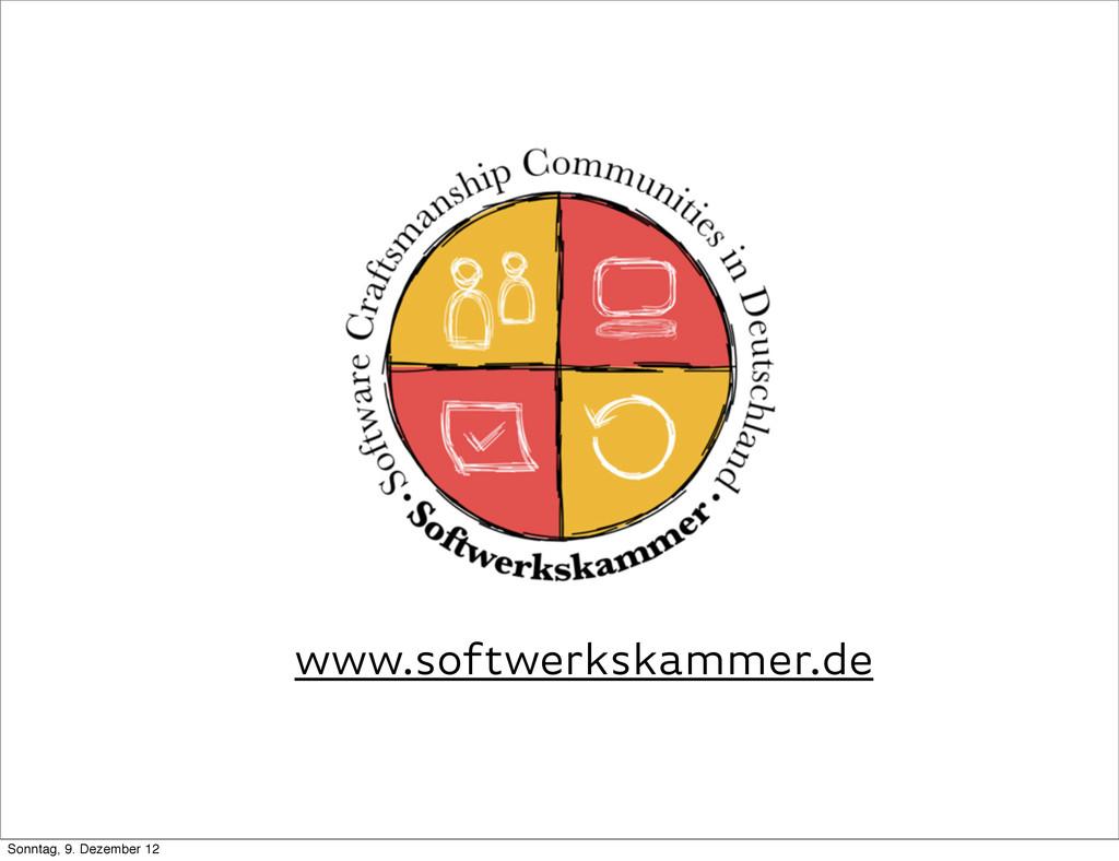www.softwerkskammer.de Sonntag, 9. Dezember 12