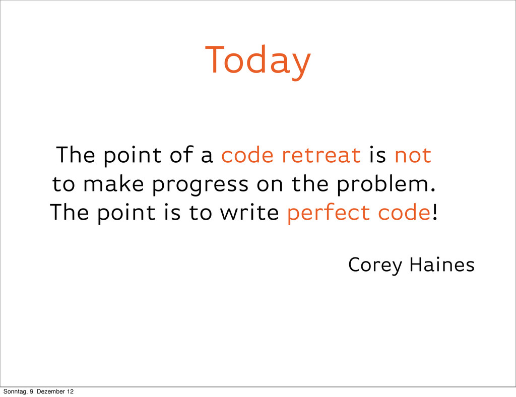 The point of a code retreat is not to make prog...