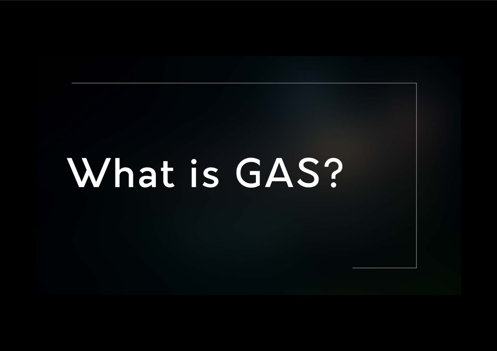 What is GAS?