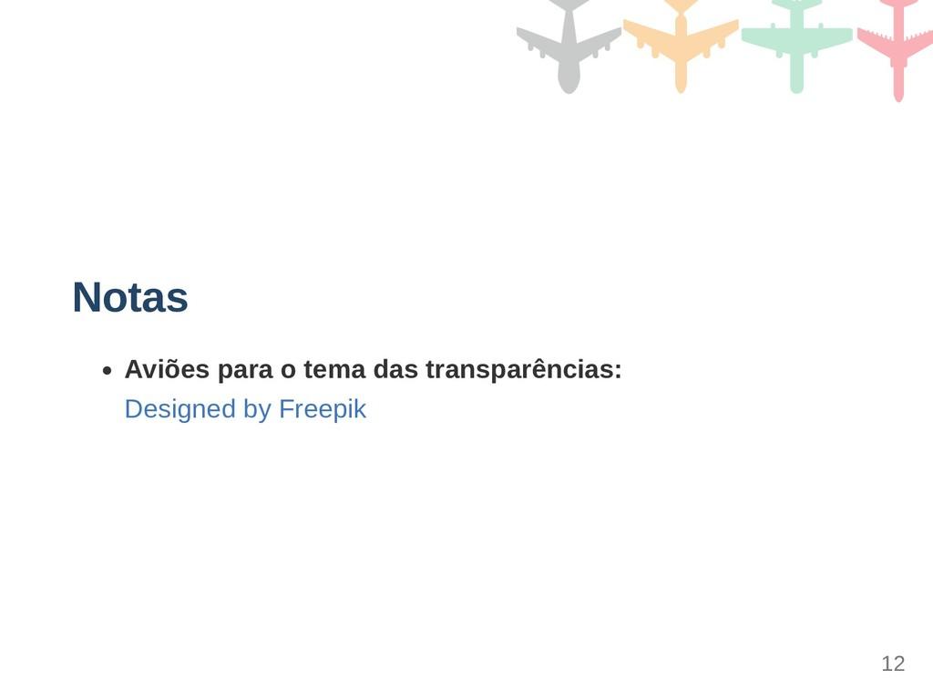 Notas Aviões para o tema das transparências: De...