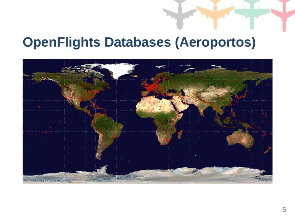 OpenFlights Databases (Aeroportos) 5