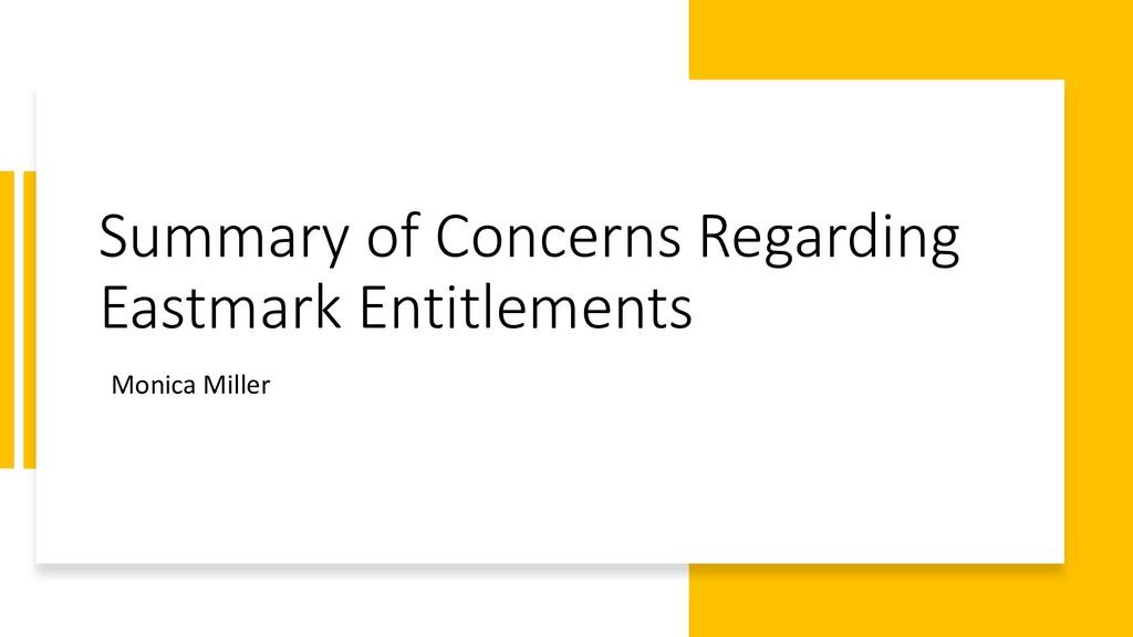 Summary of Concerns Regarding Eastmark Entitlem...