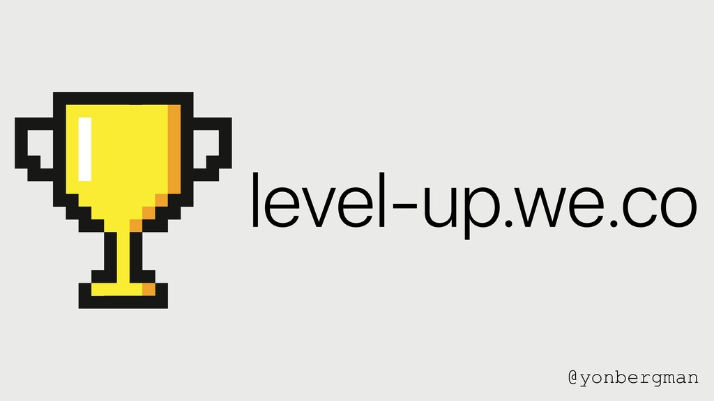 @yonbergman level-up.we.co