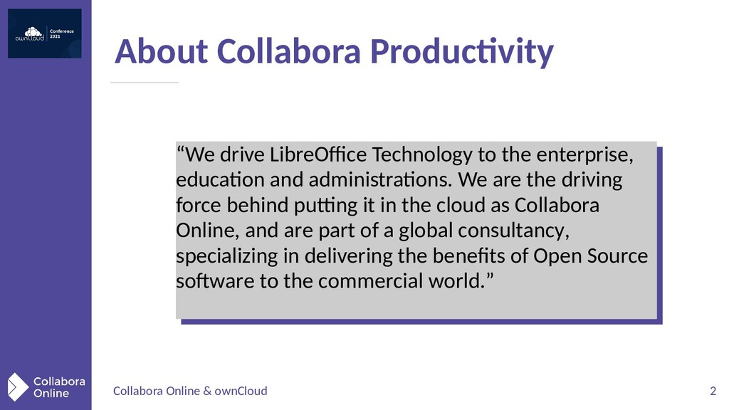Collabora Online & ownCloud 2 About Collabora P...