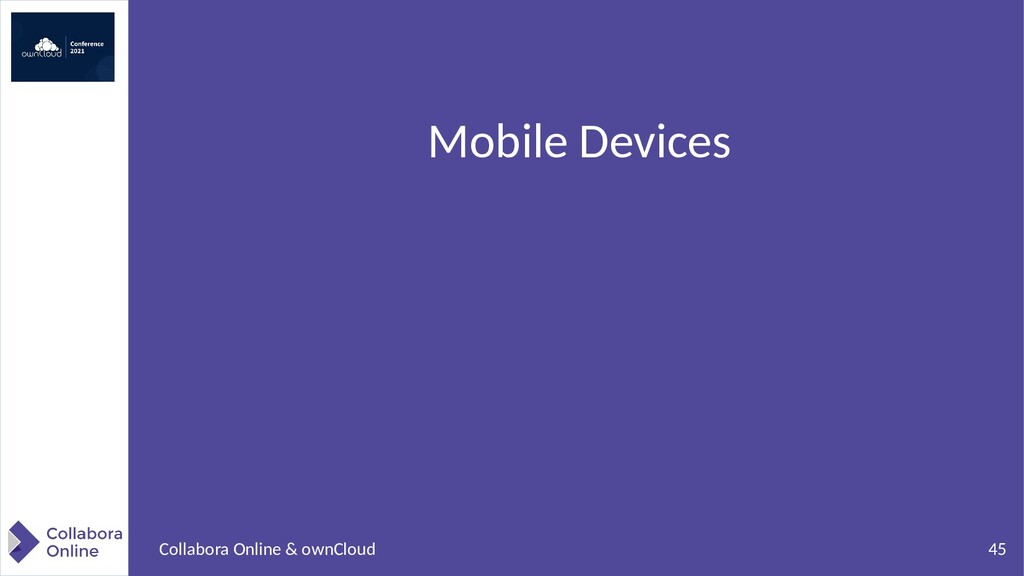 45 Collabora Online & ownCloud Mobile Devices