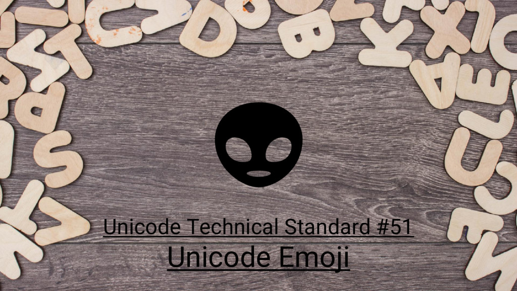 Unicode Technical Standard #51 Unicode Emoji