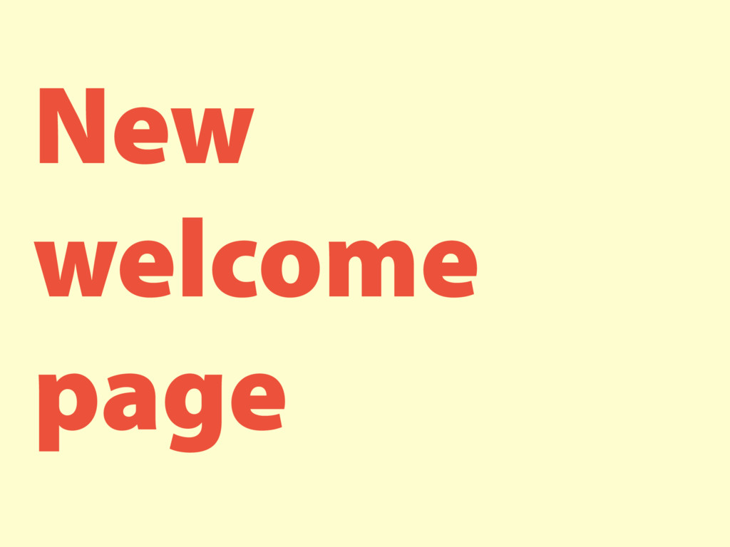 New welcome page