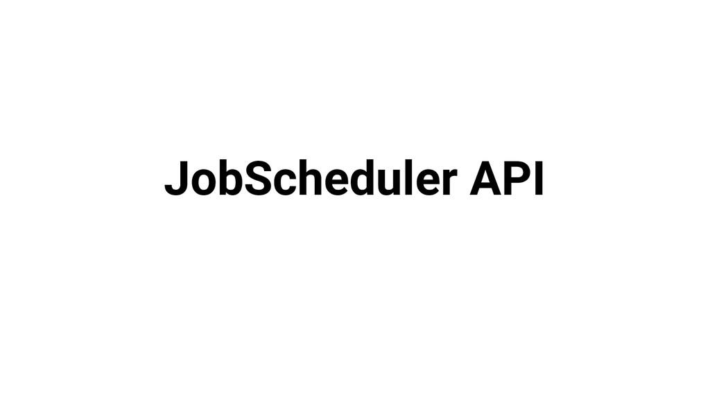 JobScheduler API