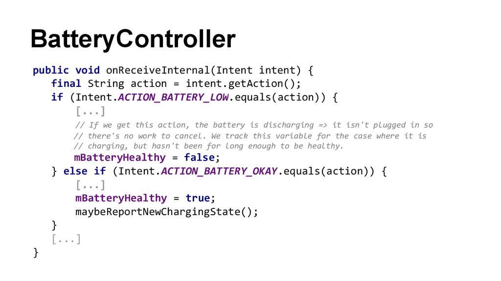 BatteryController public void onReceiveInternal...