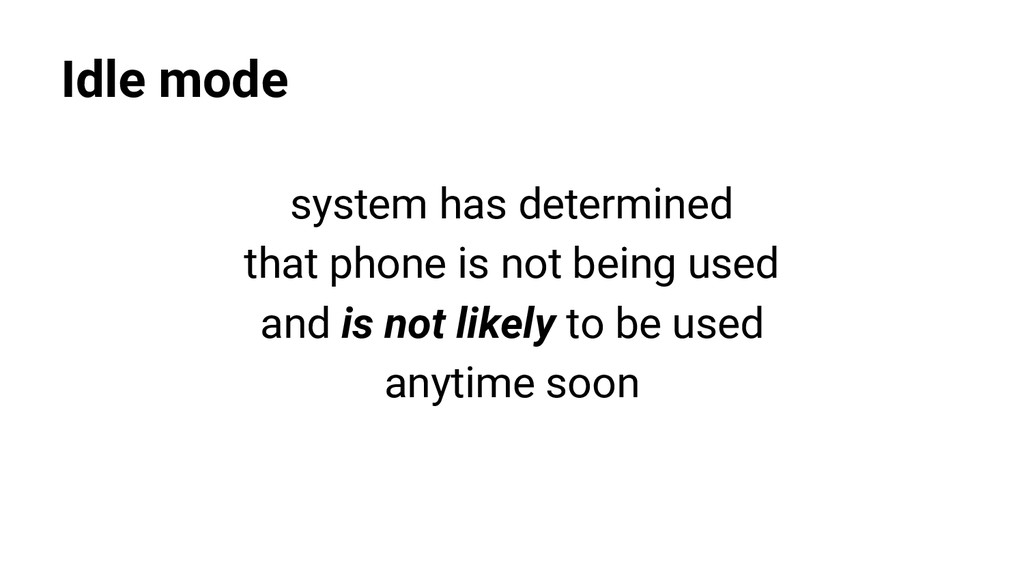 Idle mode system has determined that phone is n...