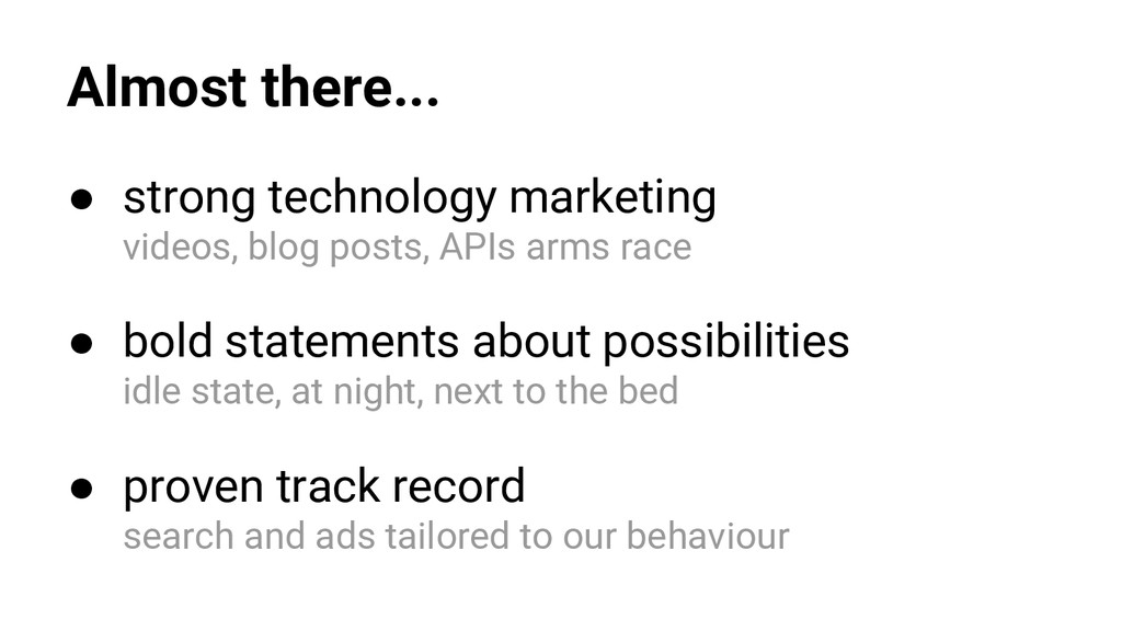 Almost there... ● strong technology marketing v...