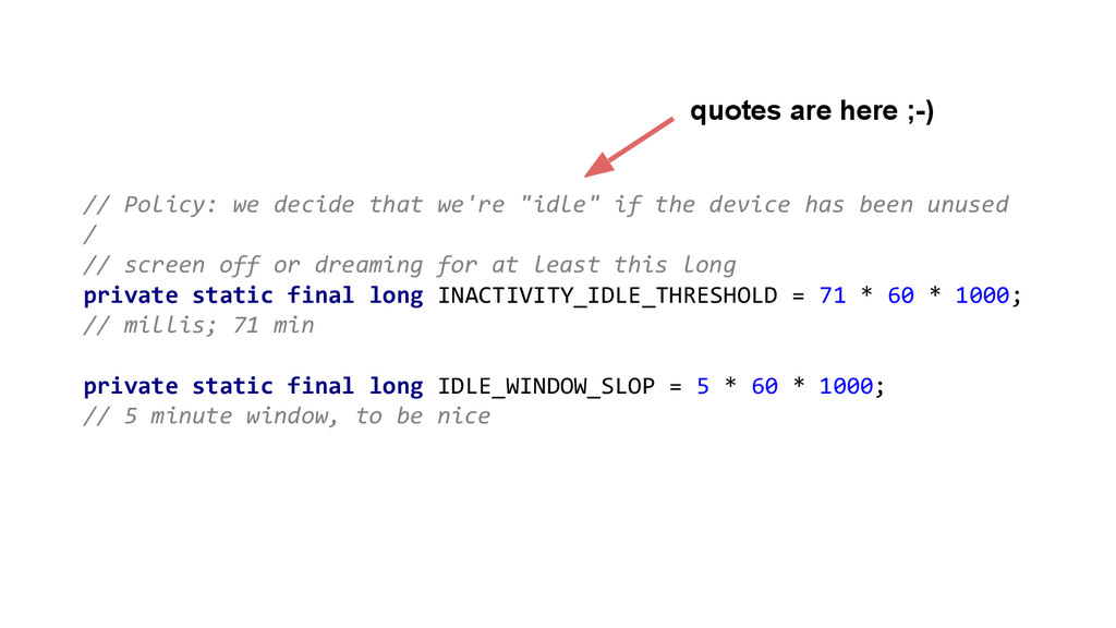 """// Policy: we decide that we're """"idle"""" if the d..."""