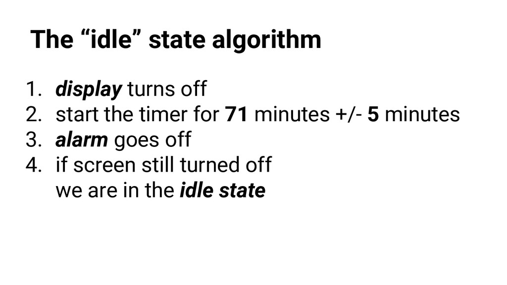 """The """"idle"""" state algorithm 1. display turns off..."""