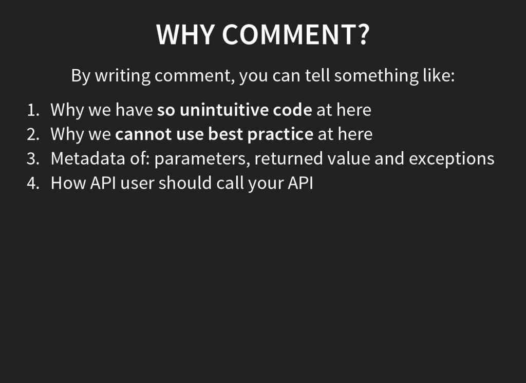 WHY COMMENT? By writing comment, you can tell s...