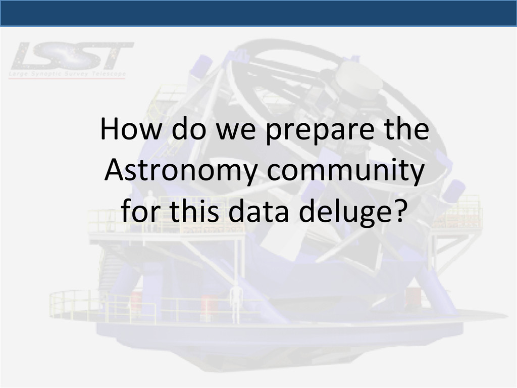 How do we prepare the  Astronomy...