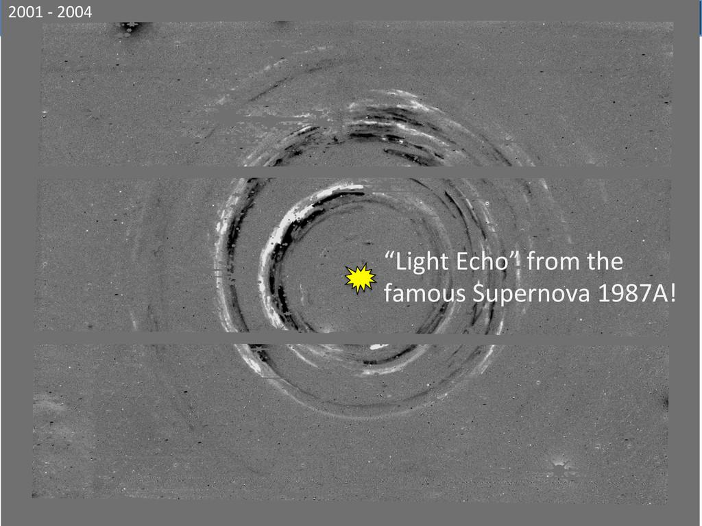 "2001 -‐ 2004  ""Light Echo"" from..."