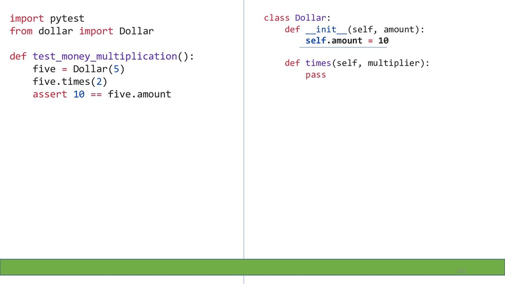 class Dollar: def __init__(self, amount): self....