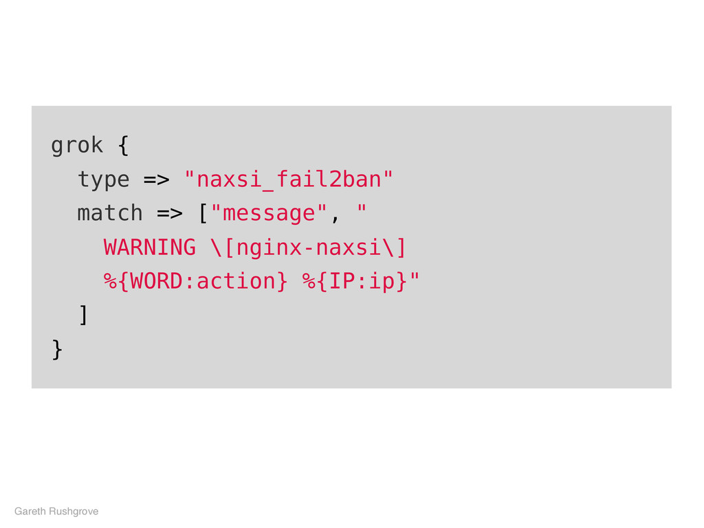 """grok { type => """"naxsi_fail2ban"""" match => [""""mess..."""