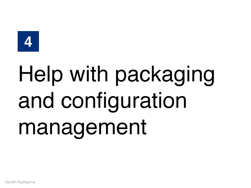 Gareth Rushgrove Help with packaging and configu...