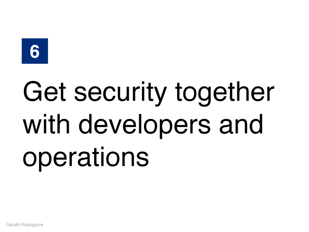 Gareth Rushgrove Get security together with dev...