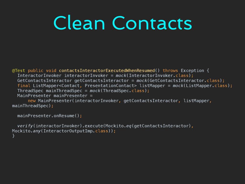 Clean Contacts @Test public void contactsIntera...