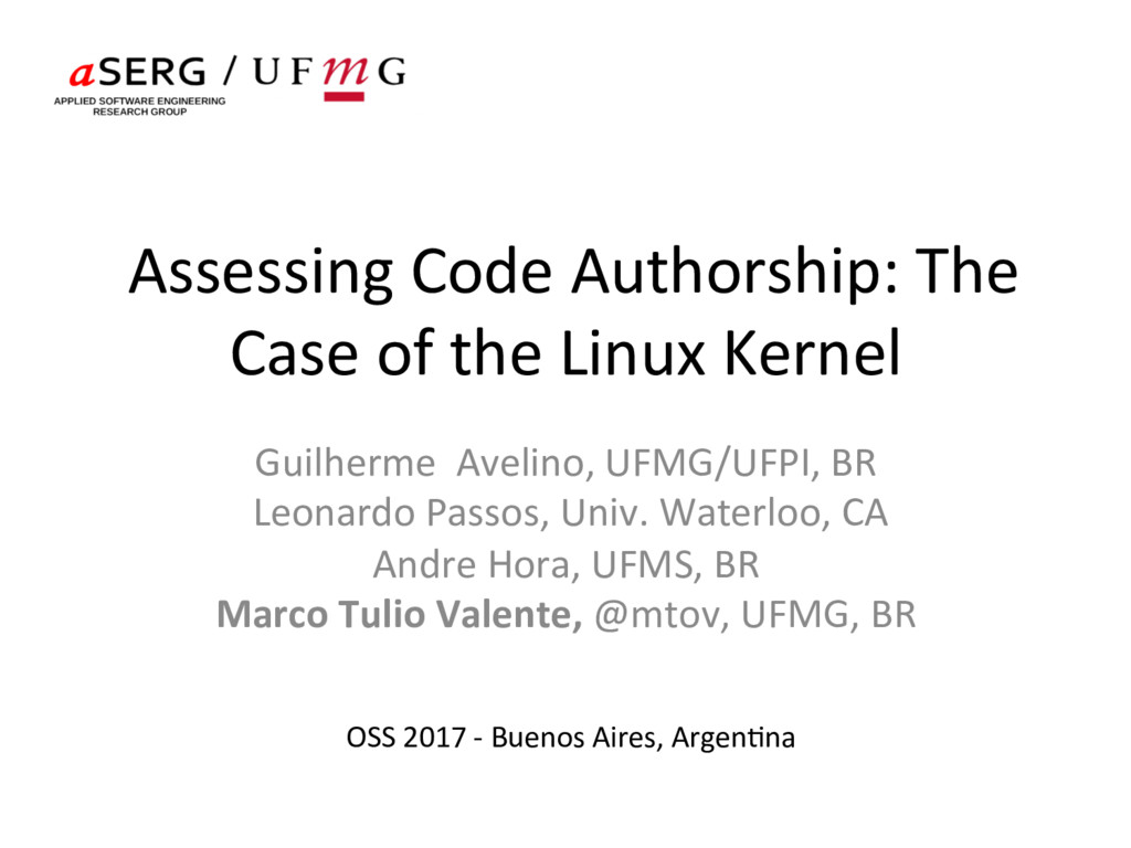 Assessing Code Authorship: The ...