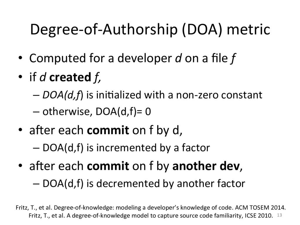 Degree-‐of-‐Authorship (DOA) metric ...