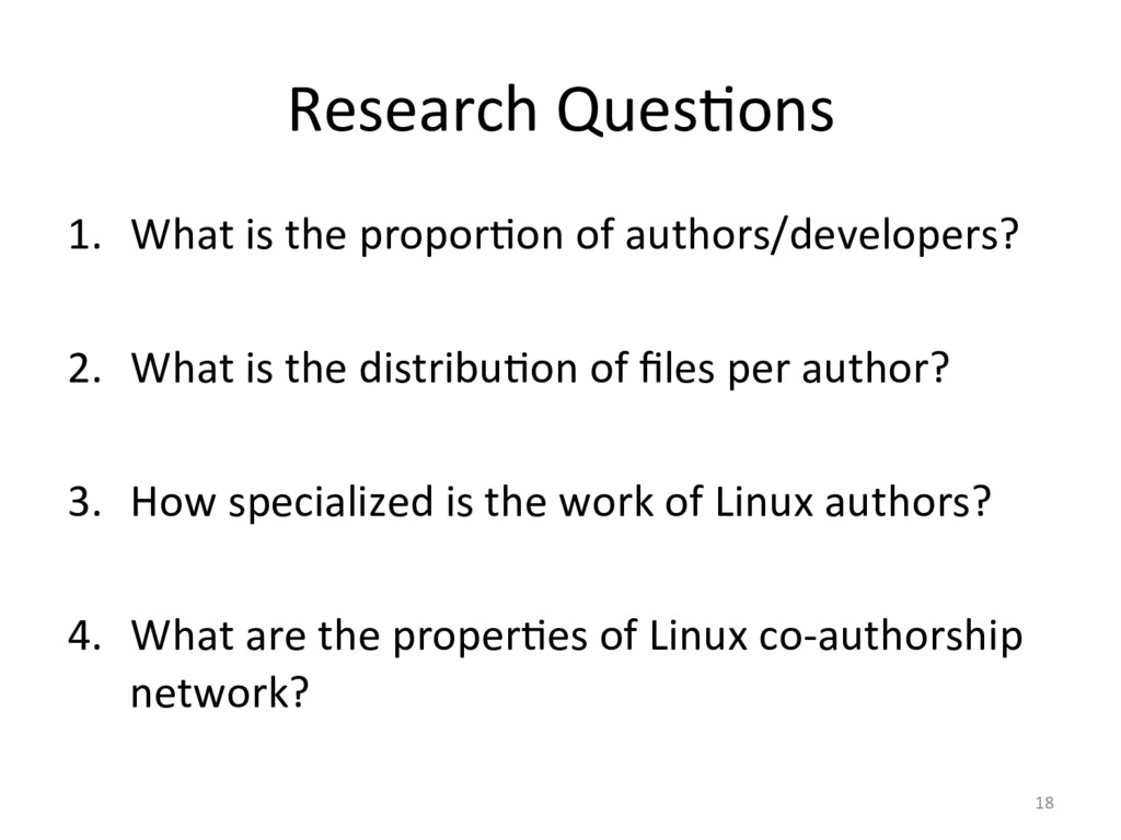 Research QuesOons  1. What is the...