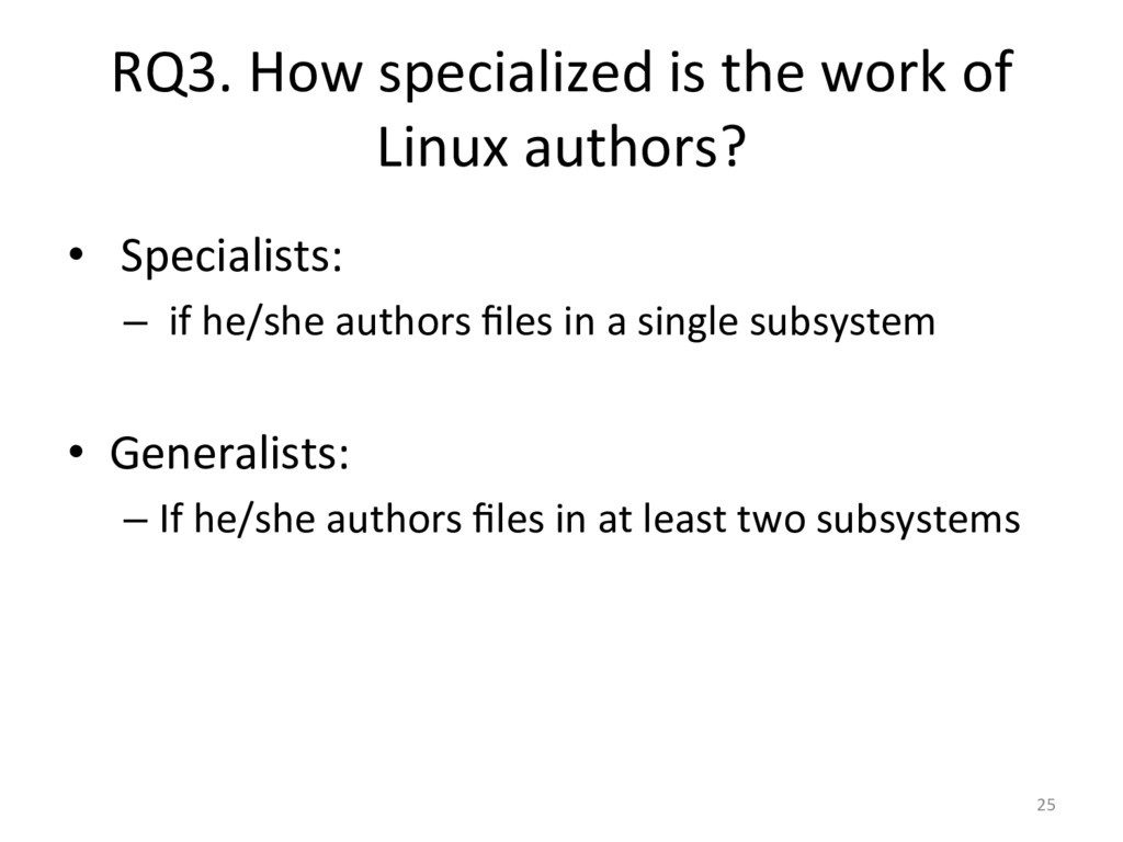 RQ3. How specialized is the work...