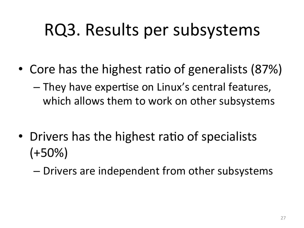 RQ3. Results per subsystems  • Cor...