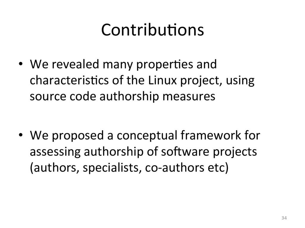 ContribuOons  • We revealed many p...