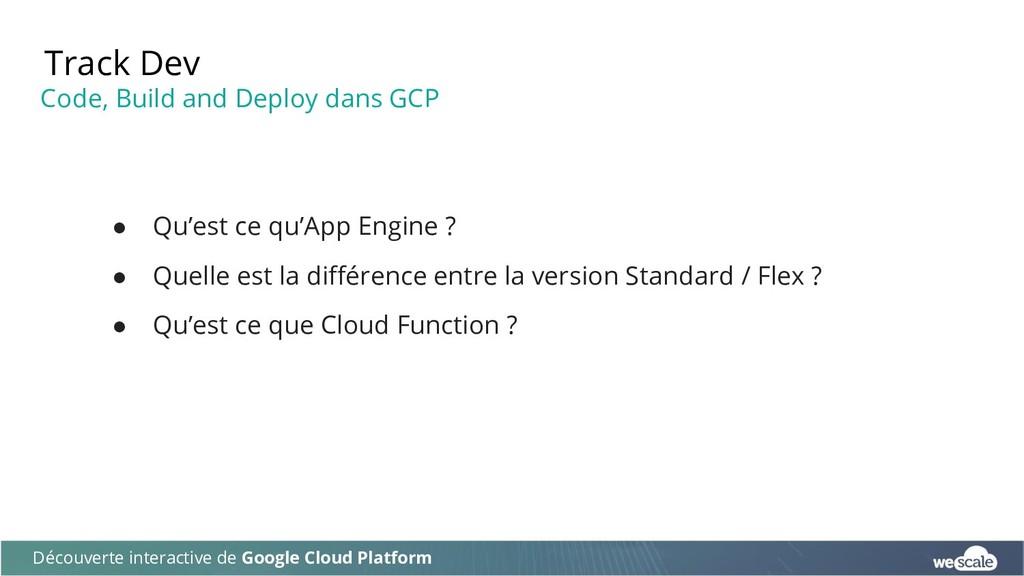 Track Dev Découverte interactive de Google Clou...