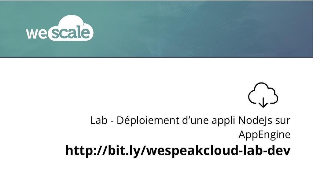 Lab - Déploiement d'une appli NodeJs sur AppEng...